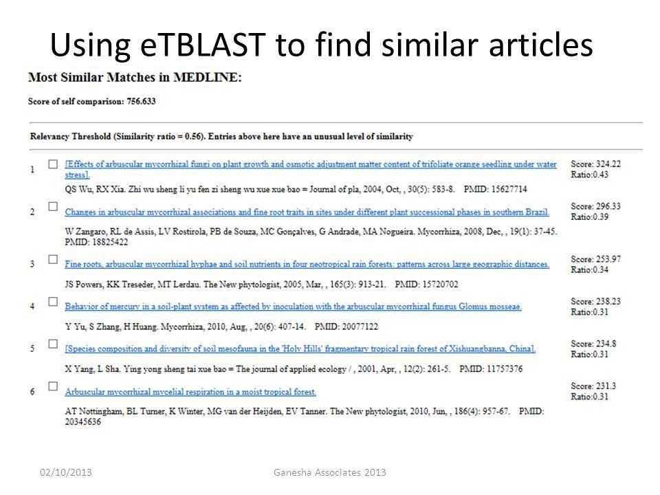 02/10/2013Ganesha Associates 2013 Using eTBLAST to find similar articles