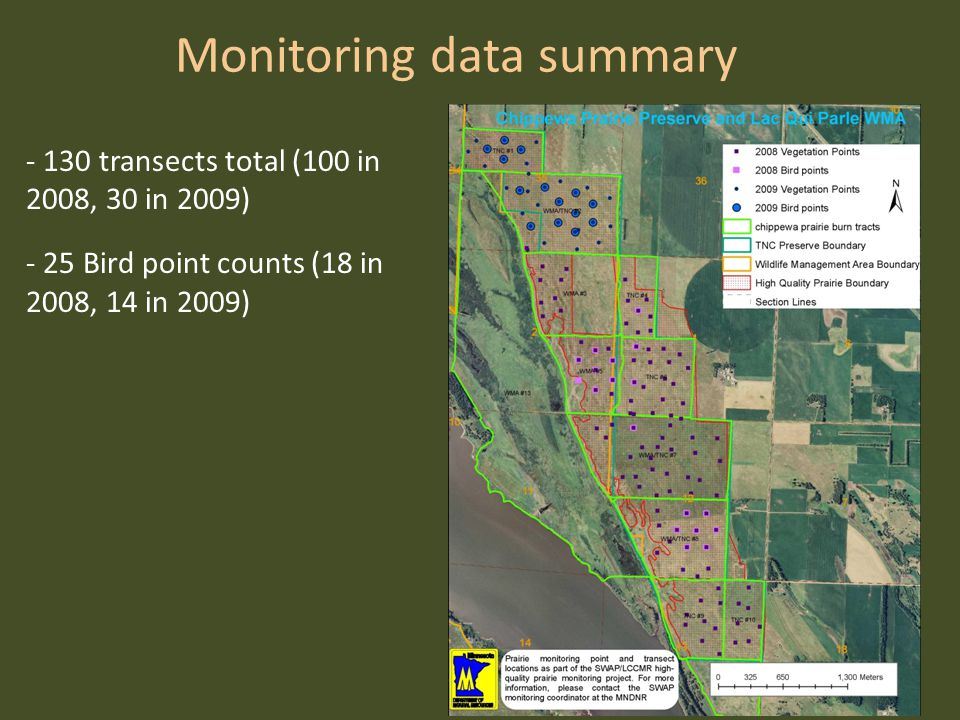Monitoring data summary - 130 transects total (100 in 2008, 30 in 2009) - 25 Bird point counts (18 in 2008, 14 in 2009)