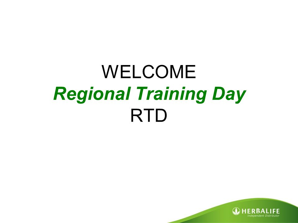 WELCOME Regional Training Day RTD