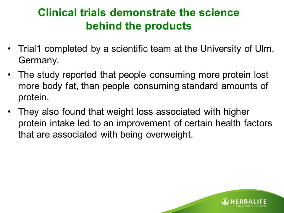 Clinical trials demonstrate the science behind the products Trial1 completed by a scientific team at the University of Ulm, Germany. The study reporte