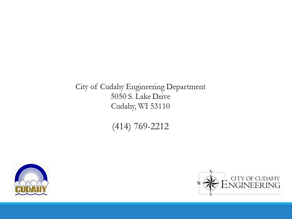 City of Cudahy Engineering Department 5050 S. Lake Drive Cudahy, WI 53110 (414) 769-2212