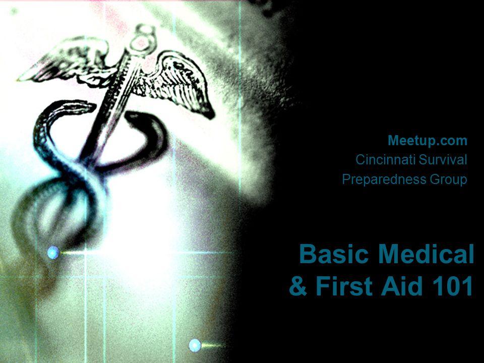 Meetup.com Cincinnati Survival Preparedness Group Basic Medical & First Aid 101