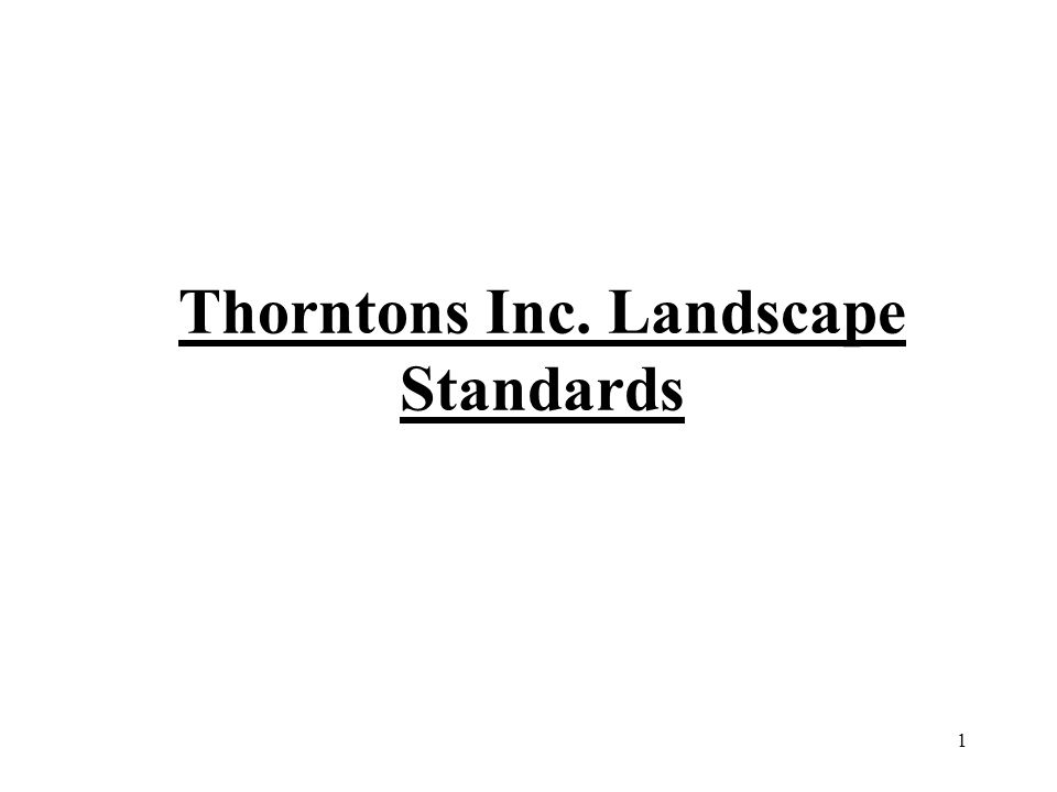 Thorntons Inc. Landscape Standards 1