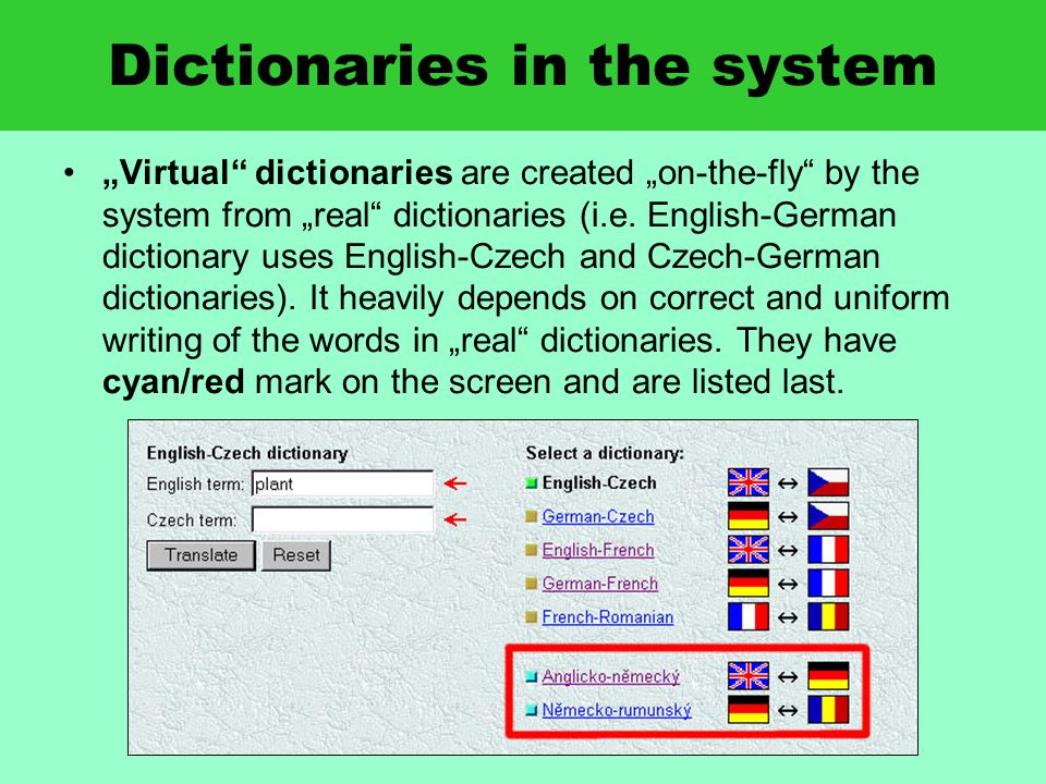 "Dictionaries in the system ""Virtual dictionaries are created ""on-the-fly by the system from ""real dictionaries (i.e."