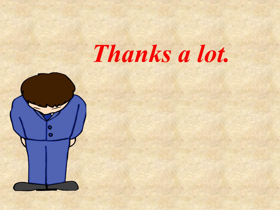 Thanks a lot.