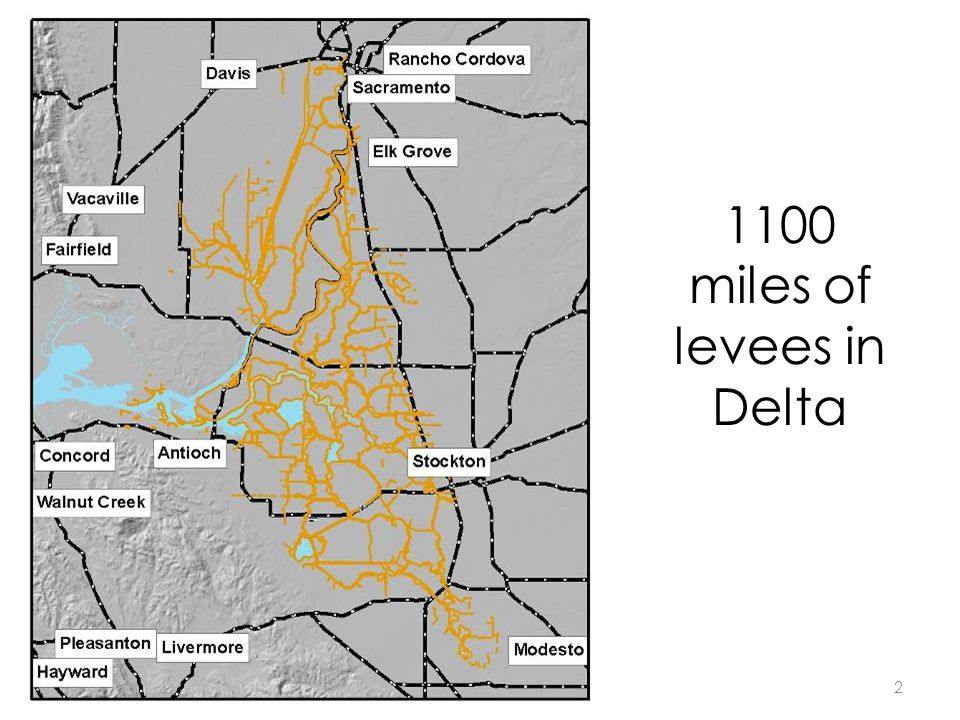 1100 miles of levees in Delta 2