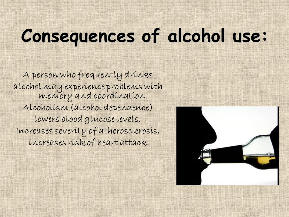 Consequences of alcohol use: A person who frequently drinks alcohol may experience problems with memory and coordination.