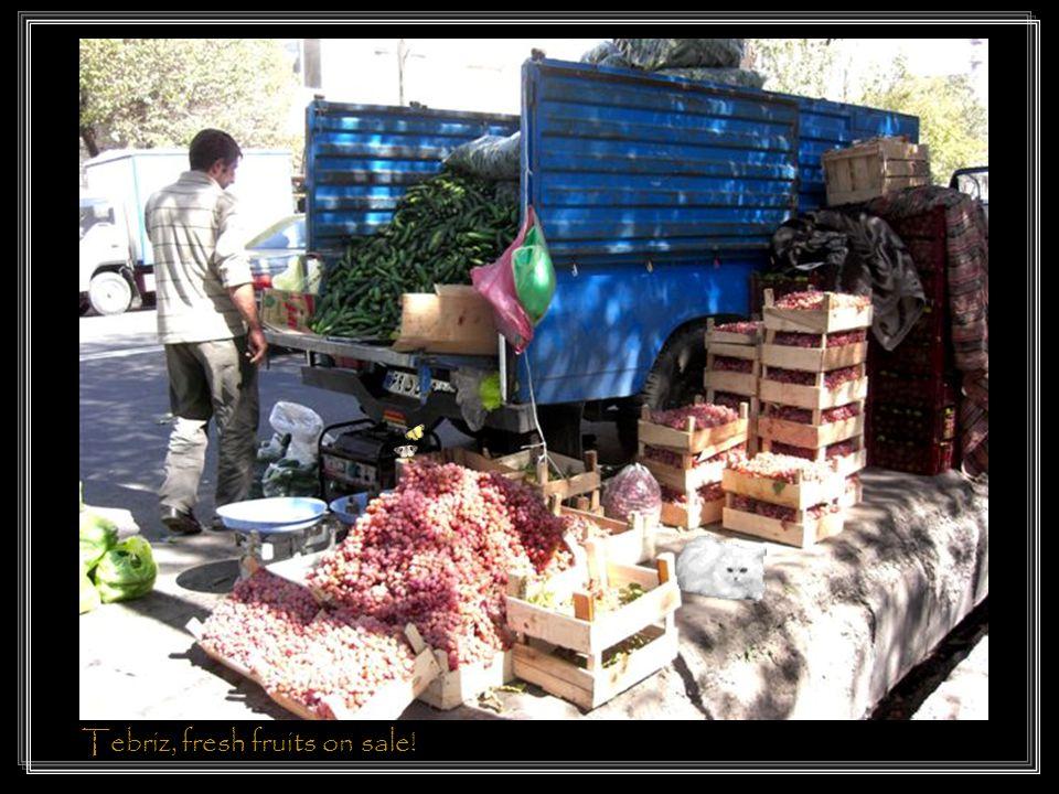 Tebriz, fresh fruits on sale!