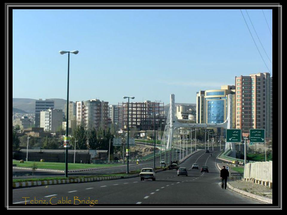 Tebriz, Cable Bridge