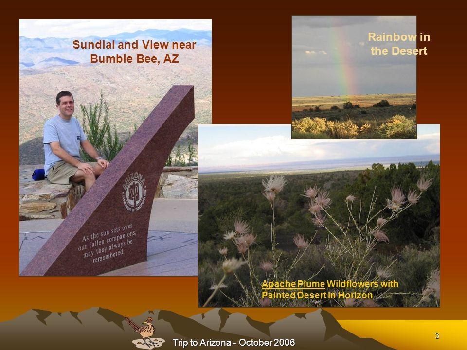 Trip to Arizona - October 2006 4 Montezuma's Castle (12 th Century) Click to learn more
