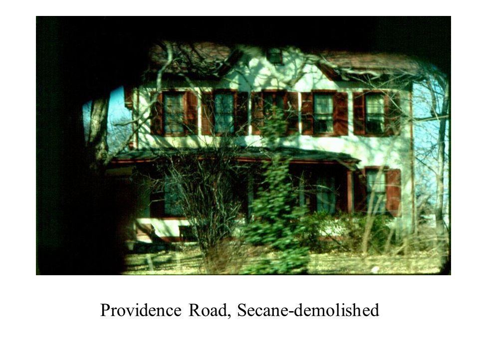 Providence Road, Secane-demolished