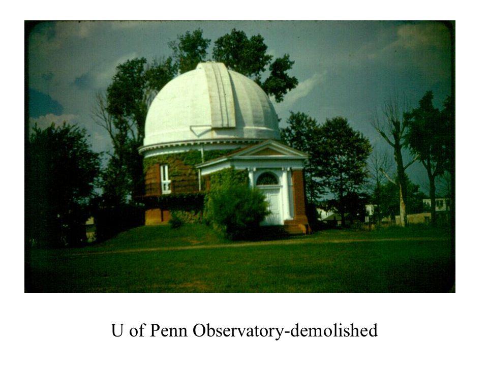 U of Penn Observatory-demolished