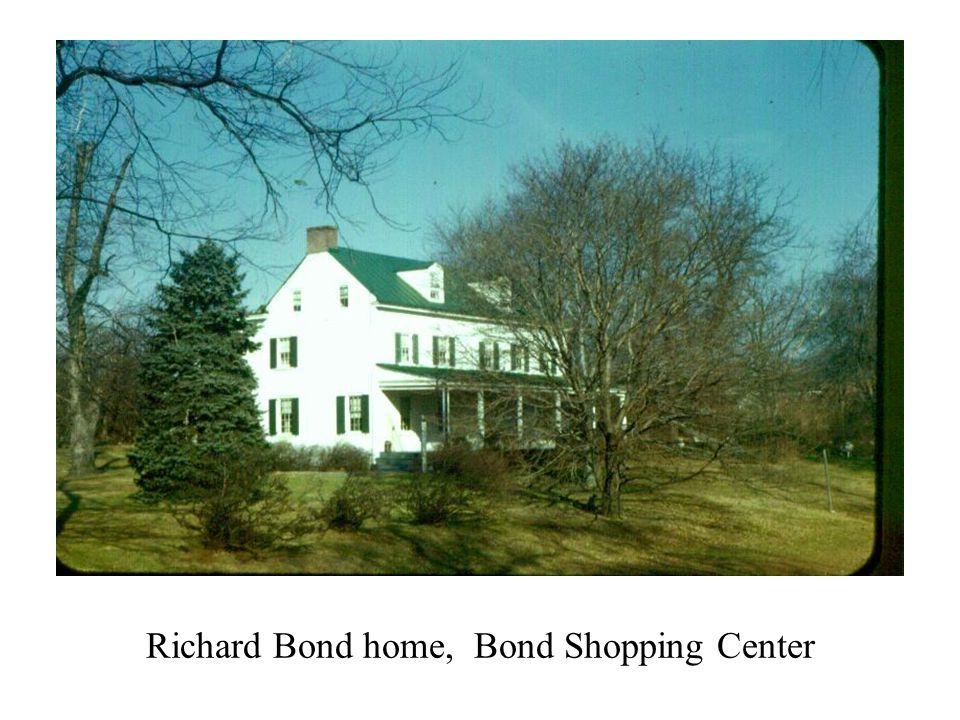 Richard Bond home, Bond Shopping Center