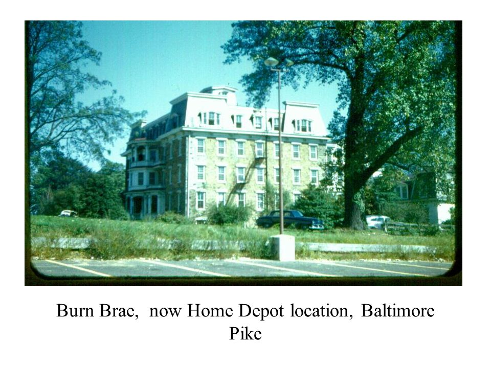 Burn Brae, now Home Depot location, Baltimore Pike