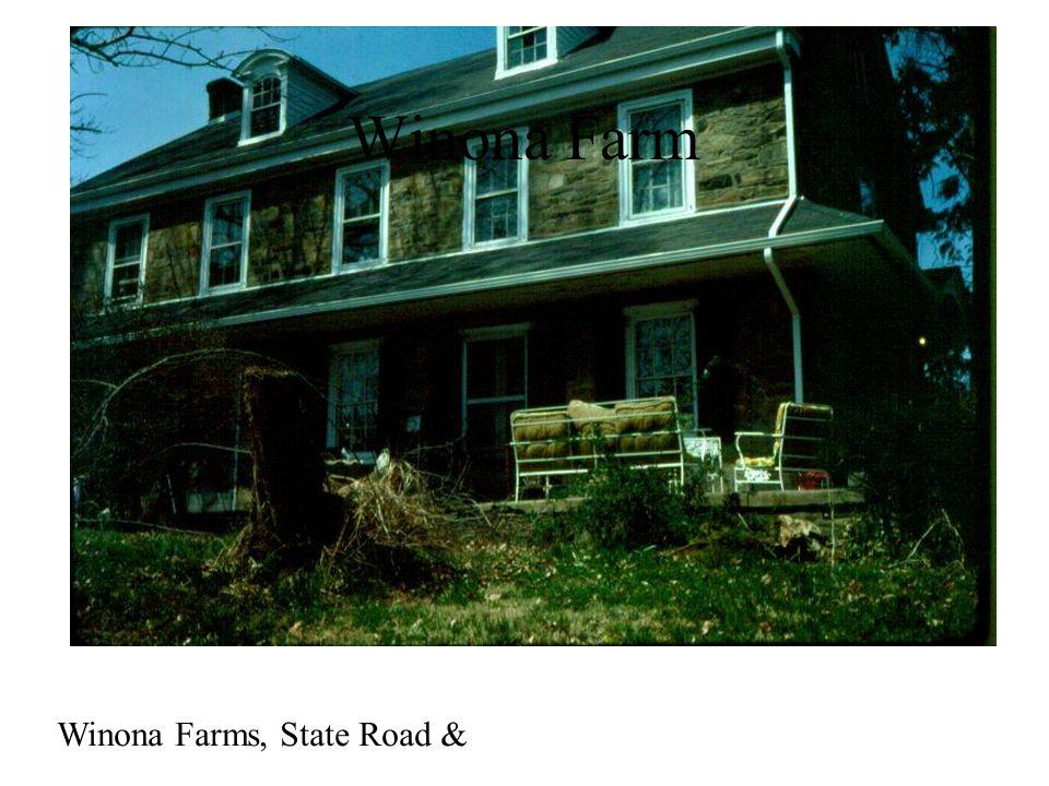 Winona Farms, State Road & Winona Farm