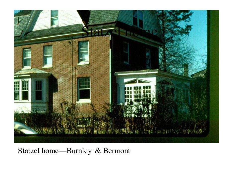 Statzel home—Burnley & Bermont Statzel home