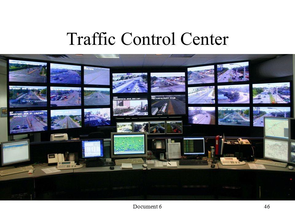 Document 6 Traffic Control Center 46