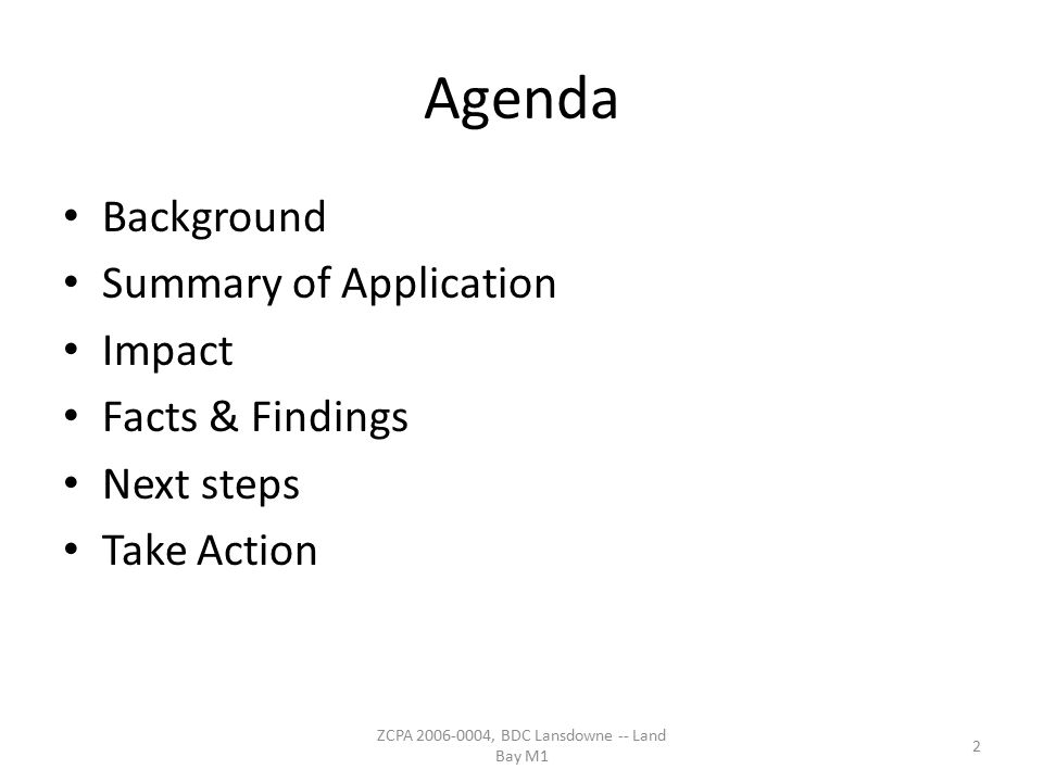 Agenda Background Summary of Application Impact Facts & Findings Next steps Take Action 2 ZCPA 2006-0004, BDC Lansdowne -- Land Bay M1