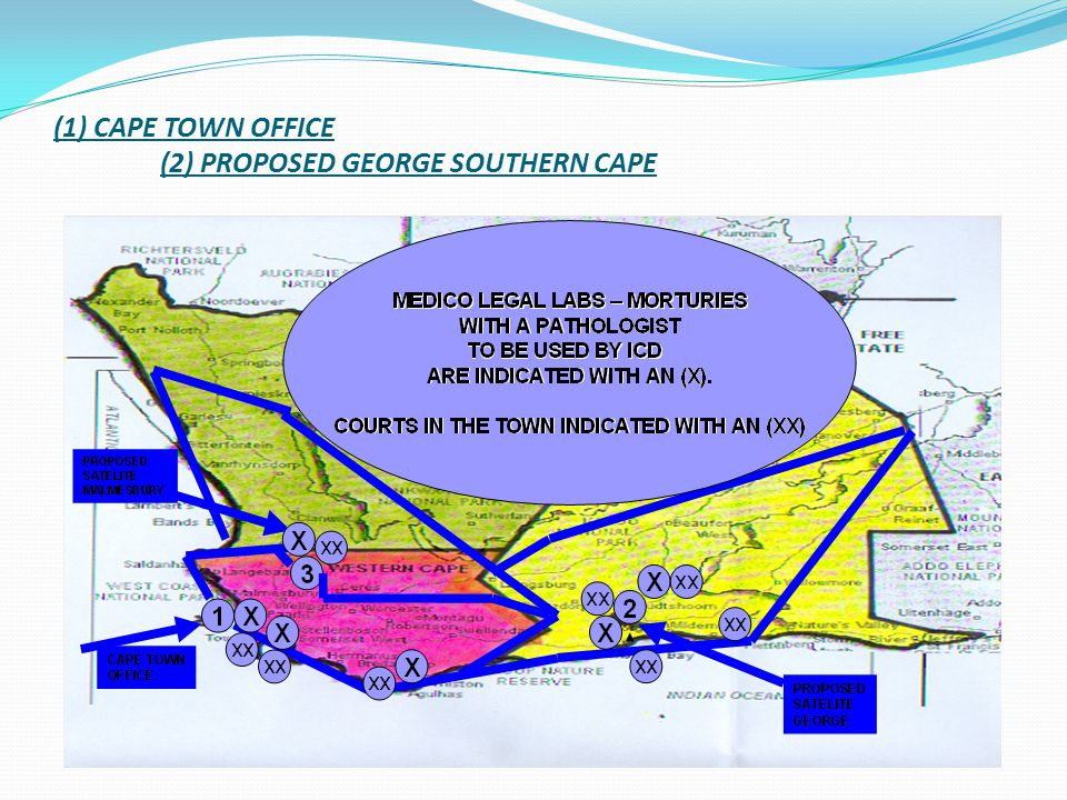 (1) CAPE TOWN OFFICE (2) PROPOSED GEORGE SOUTHERN CAPE