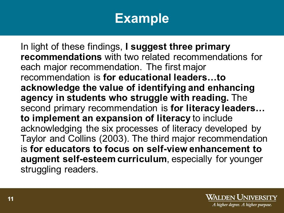 11 Example In light of these findings, I suggest three primary recommendations with two related recommendations for each major recommendation.