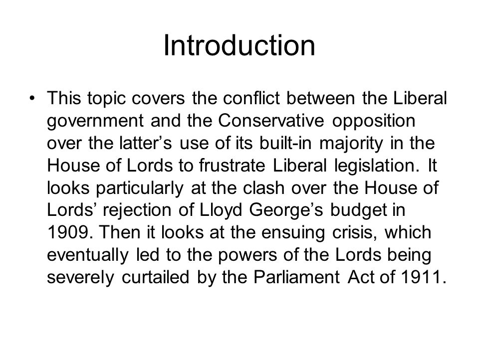 Introduction This topic covers the conflict between the Liberal government and the Conservative opposition over the latter's use of its built-in major