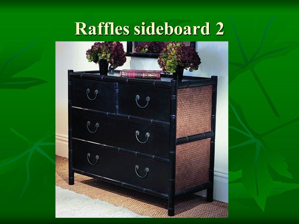 Raffles sideboard 2