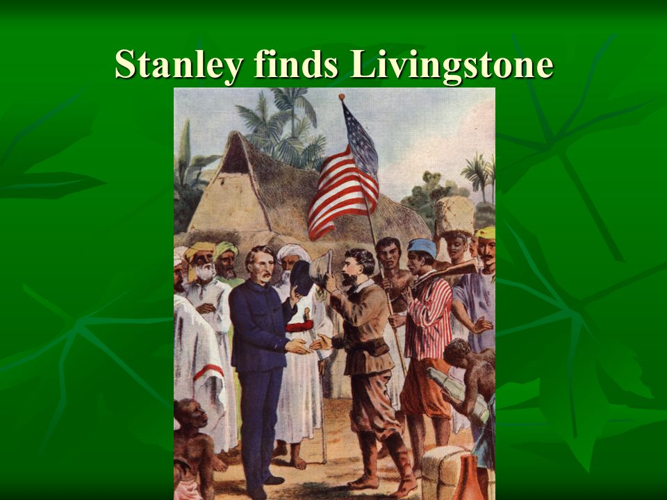 Stanley finds Livingstone