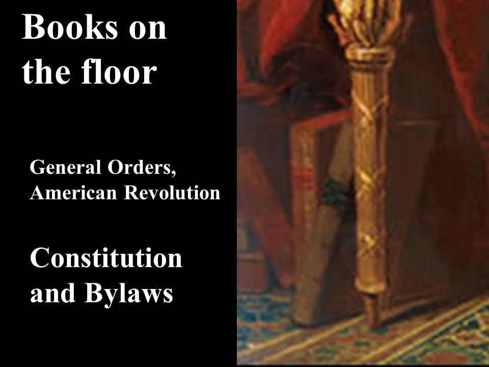 General Orders, American Revolution Constitution and Bylaws Books on the floor
