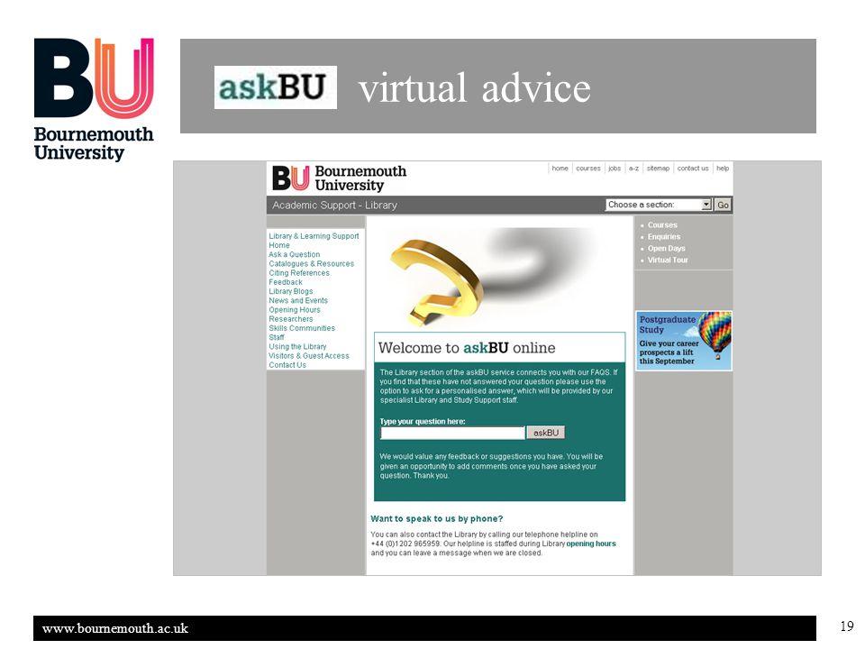 www.bournemouth.ac.uk 19 virtual advice