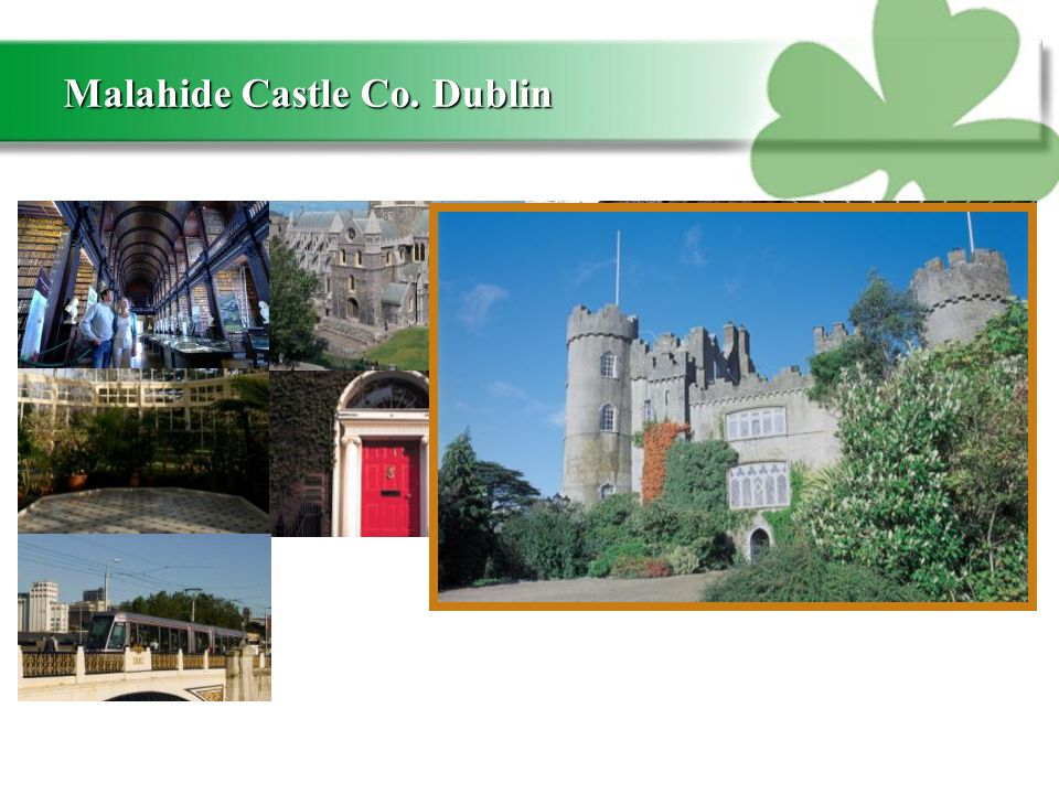 Malahide Castle Co. Dublin