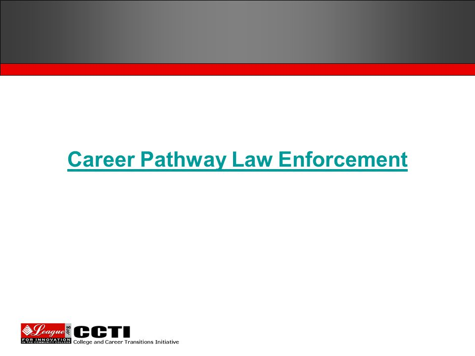 Career Pathway Law Enforcement