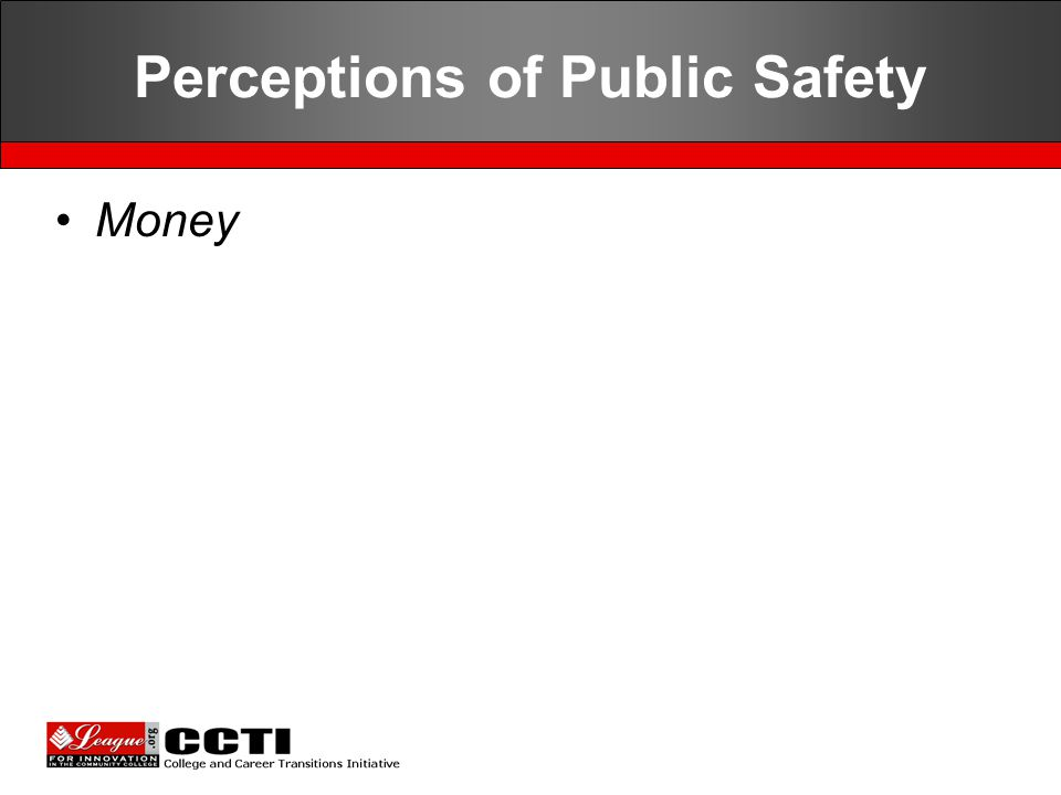 Perceptions of Public Safety Money