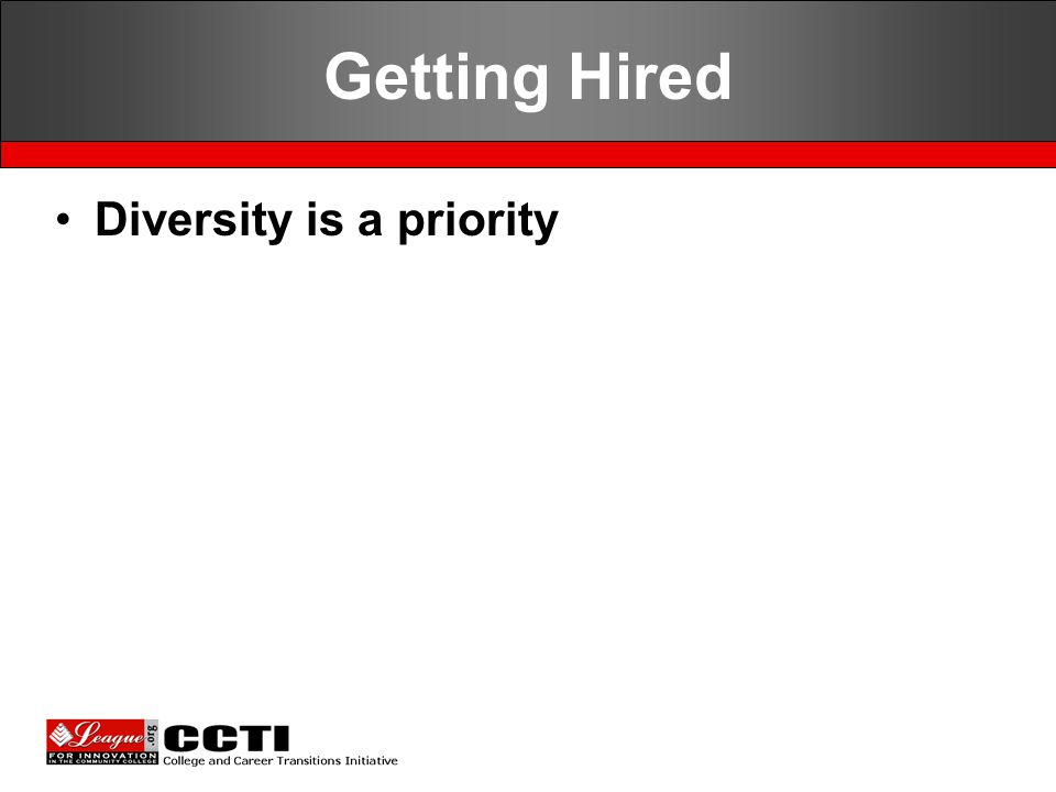 Getting Hired Diversity is a priority