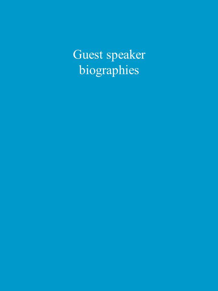 Guest speaker biographies