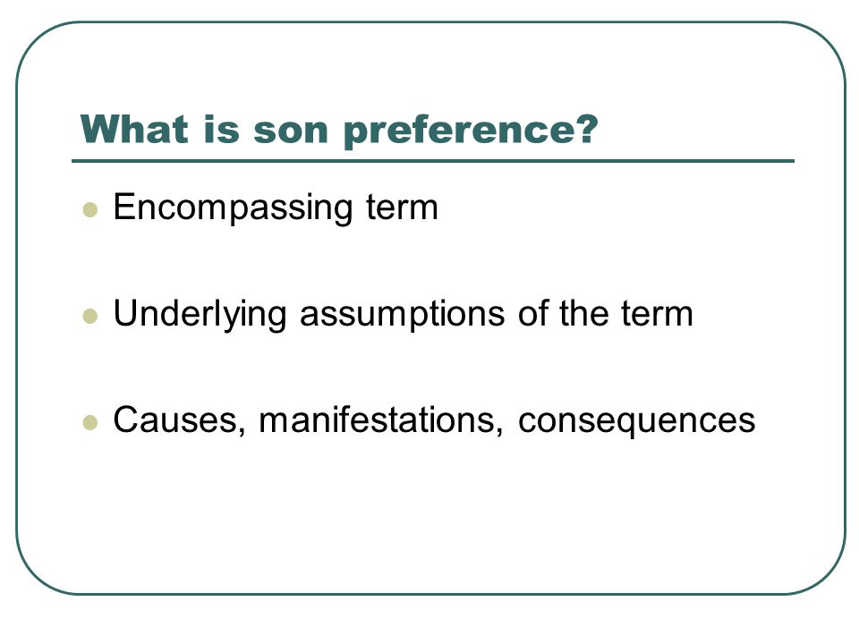 Son preference as a determinant of fertility Independent variable of fertility 'Traditional' behavior Should disappear with 'modernization'