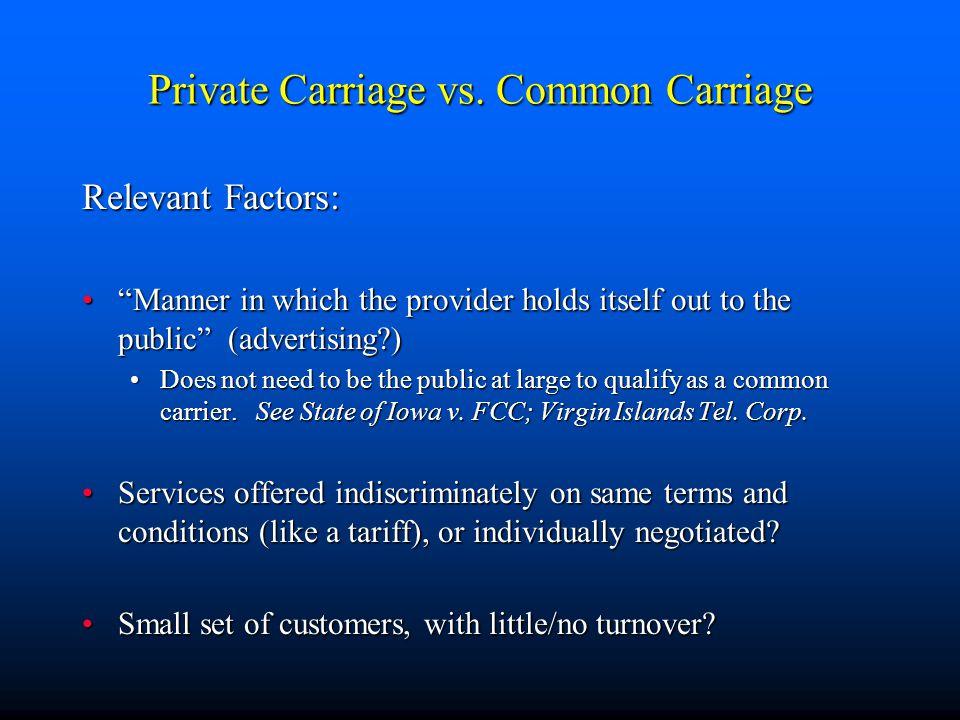 Private Carriage vs.