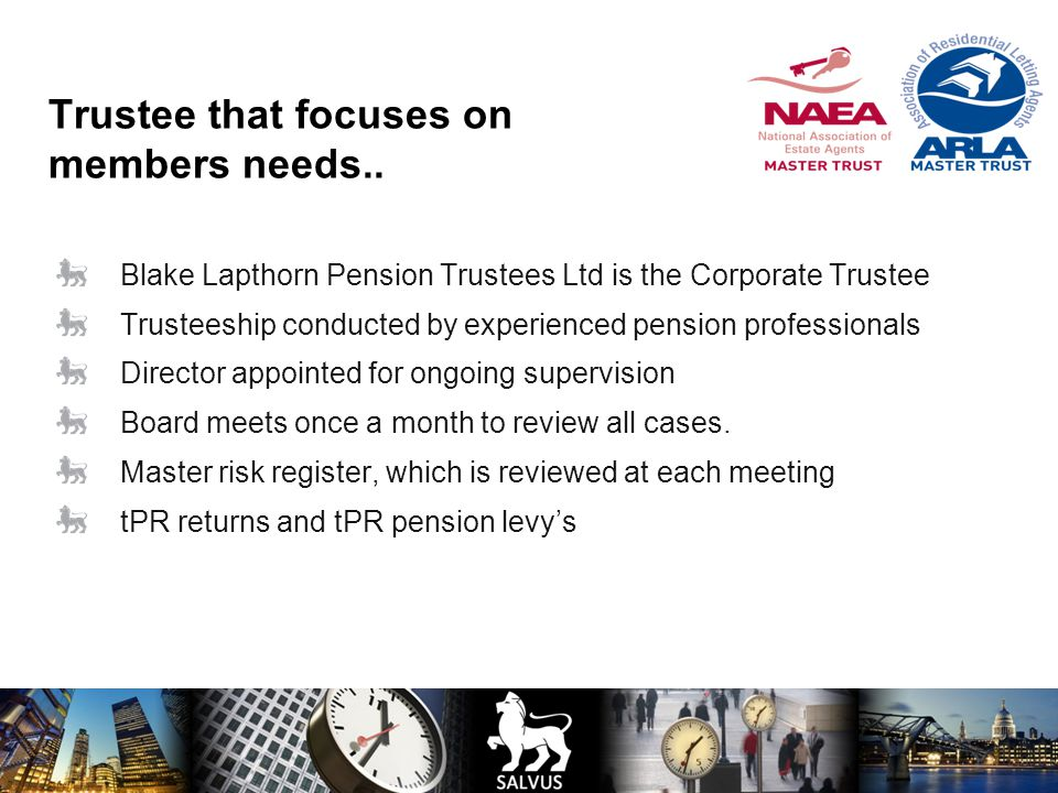 Trustee that focuses on members needs..