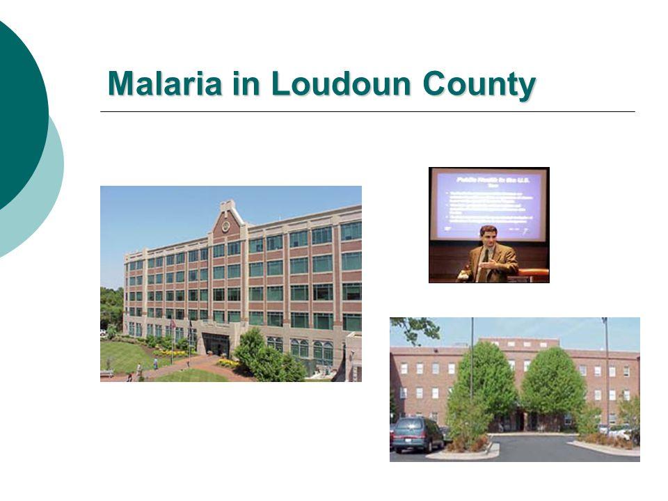Malaria in Loudoun County