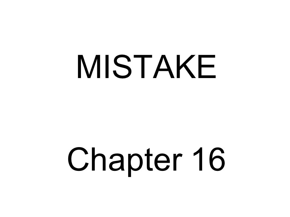 MISTAKE Chapter 16