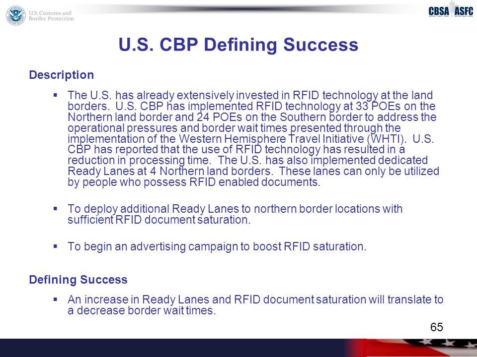 U.S. CBP Defining Success Description  The U.S.