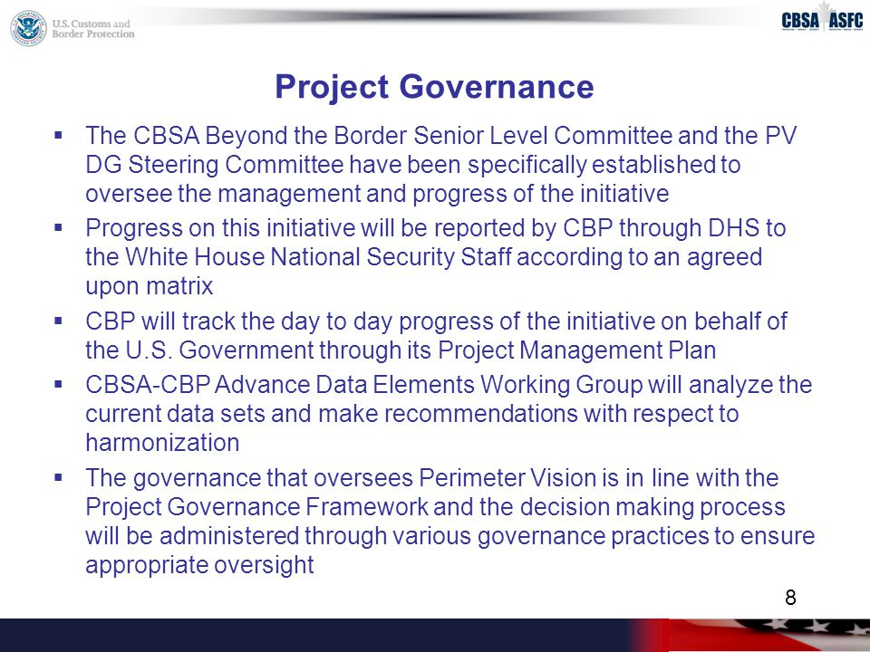 Defining Success (cont'd) Contribution to Border Management  Canada and the U.S.
