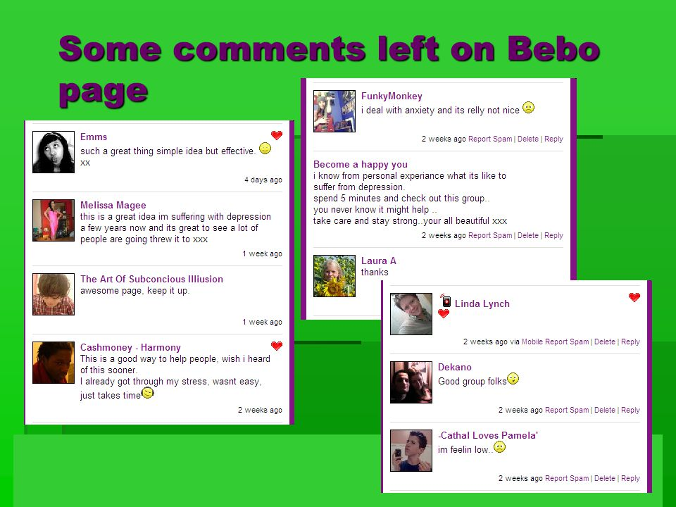 Some comments left on Bebo page
