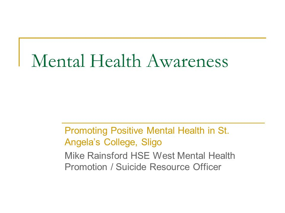 Mental Health Awareness Promoting Positive Mental Health in St.