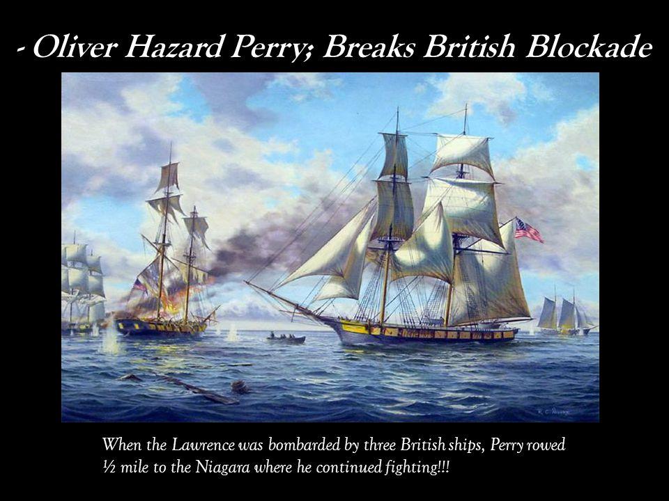 2. Battle of Lake Erie (Sept 10, 1813)