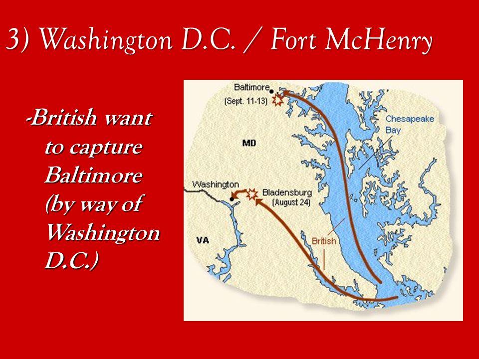 3) Washington D.C. / Fort McHenry