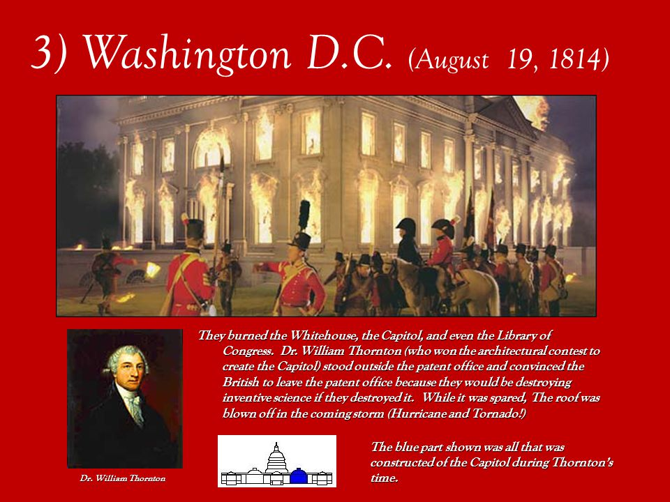 Hurricane stops attack! 3) Washington D.C. (August 19, 1814)