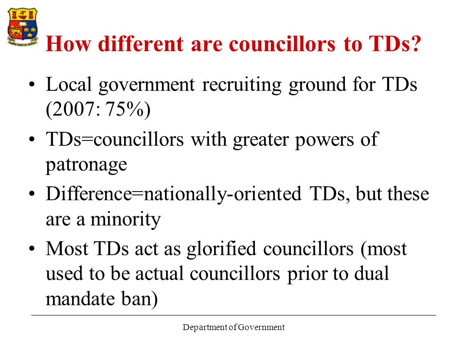 Department of Government How different are councillors to TDs.