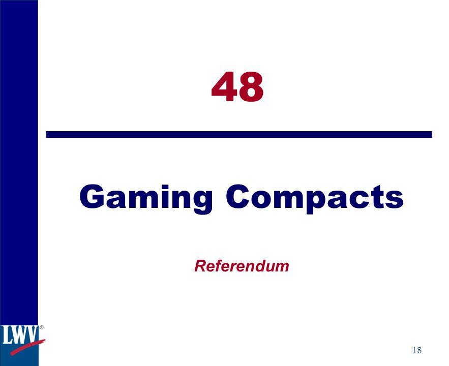18 48 Gaming Compacts Referendum