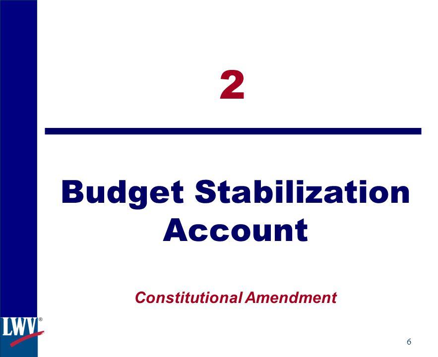 6 2 Budget Stabilization Account Constitutional Amendment