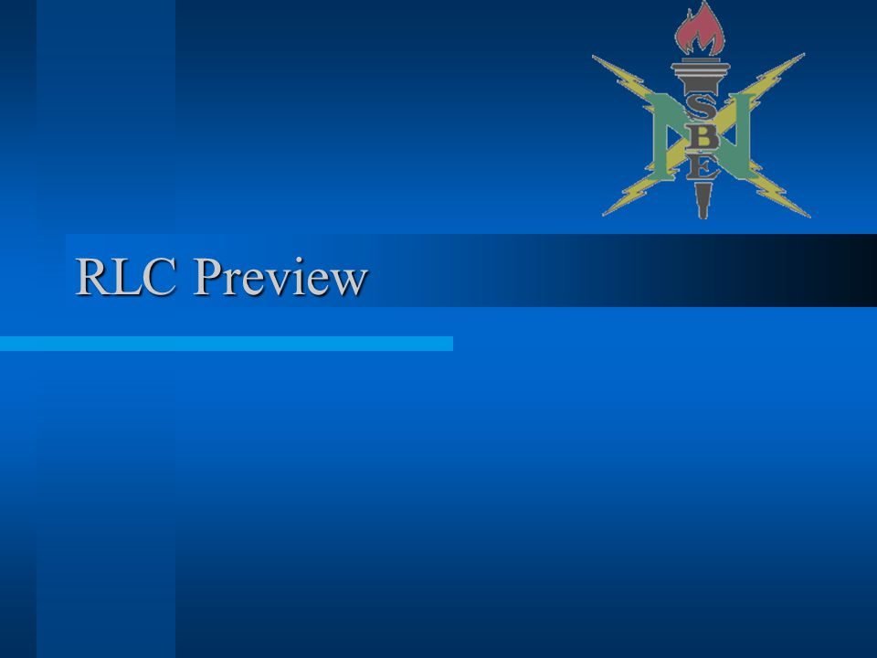 RLC Preview